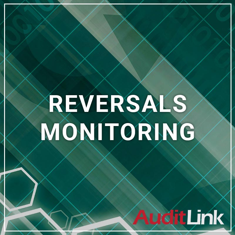 Reversals Monitoring - a service by AuditLink
