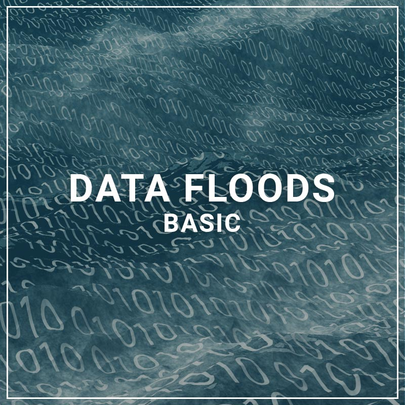 Data Floods - Basic
