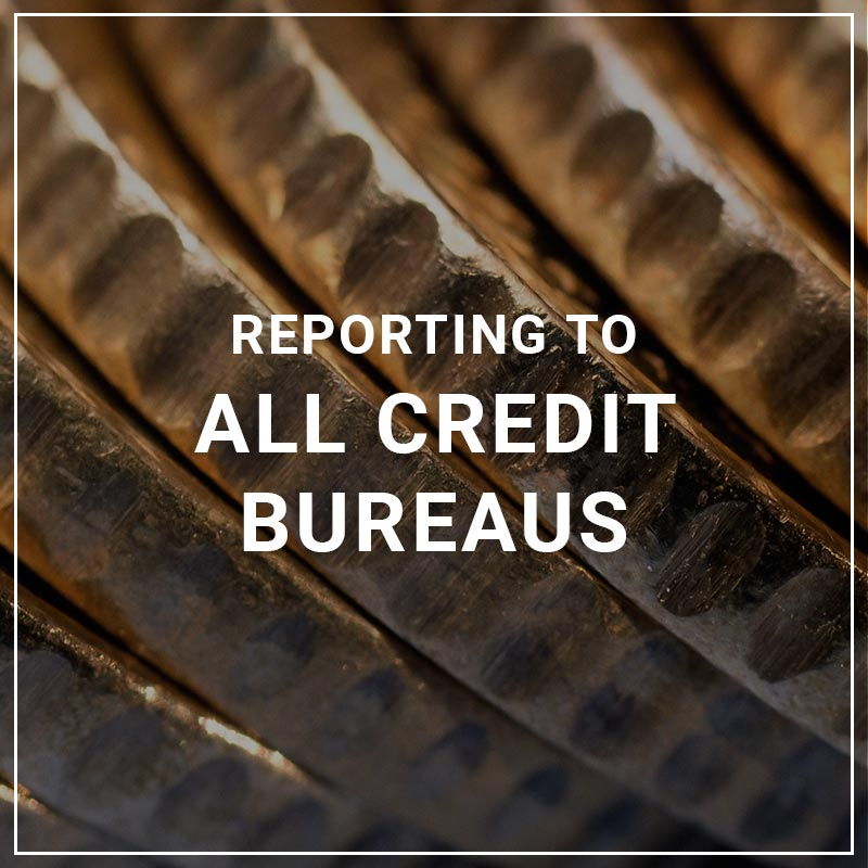 Reporting to All Credit Bureaus
