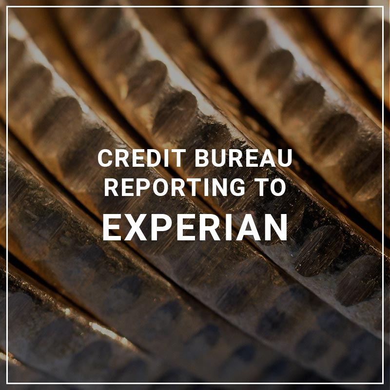 Credit Bureau Reporting to Experian
