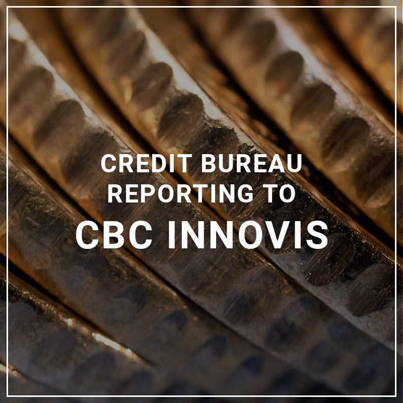 Credit Bureau Reporting to CBC Innovis