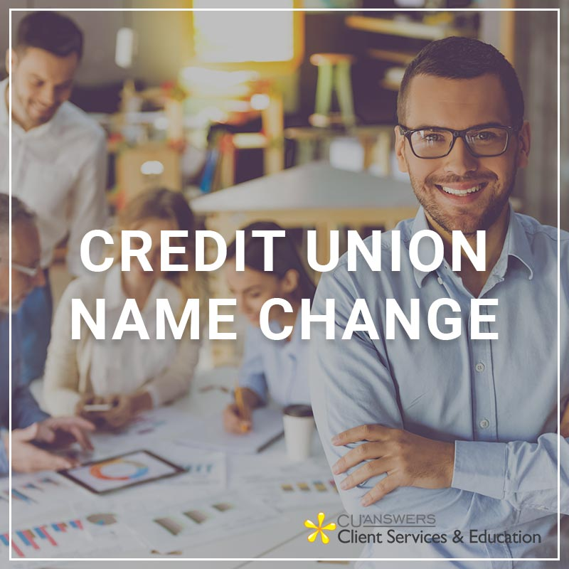 Credit Union Name Change