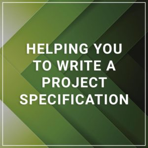 Helping you to write a project specification