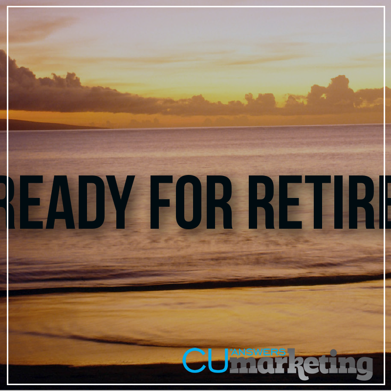 Ready for Retirement Campaign - a service by Marketing