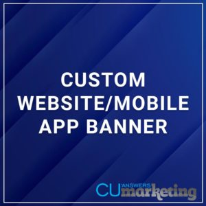 Custom Website/Mobile App Banner