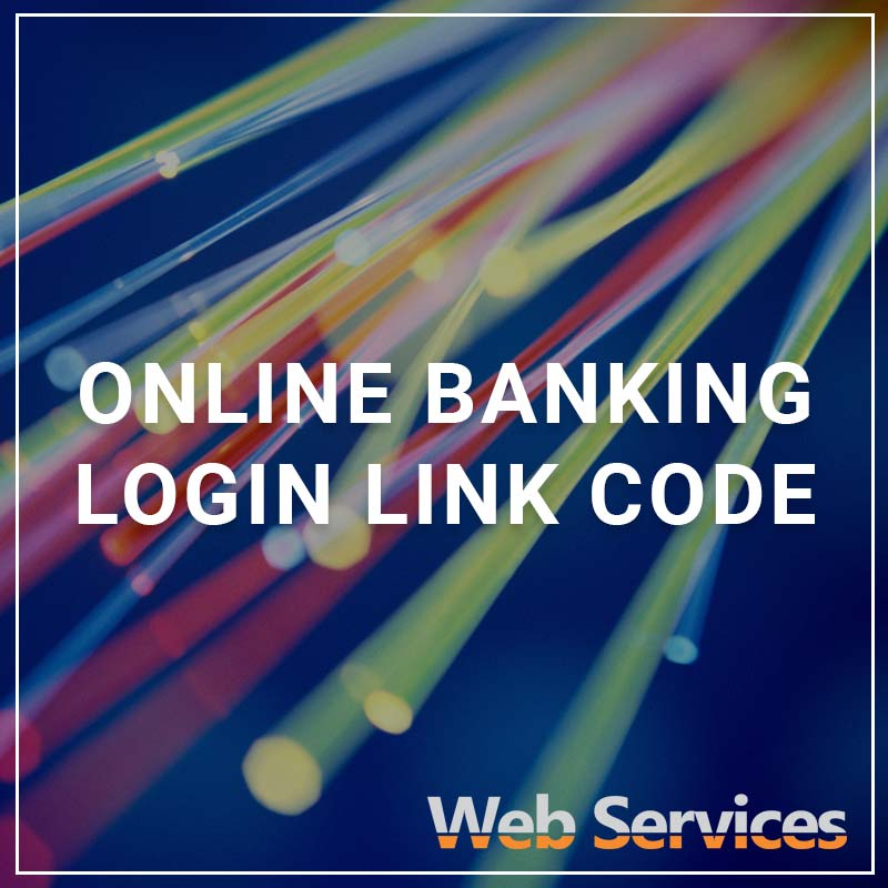 Online Banking Login Link Code - a service by Web Services