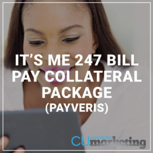 It's Me 247 Bill Pay Collateral Package Payveris)