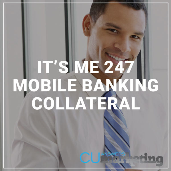 It's Me 247 Mobile Banking Collateral