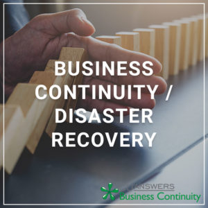 Business Continuity/Disaster Recovery