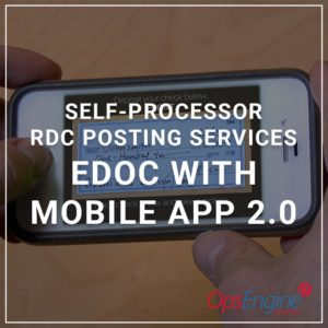 Self Processor RDC Posting Services - eDOC with Mobile App 2.0