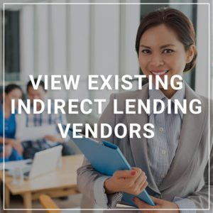 View Existing Indirect Lenders