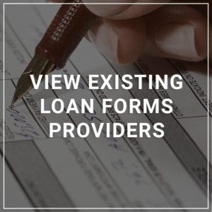 View Existing Loan Form Providers