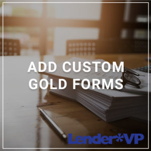 Add Custom GOLD Forms