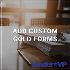 Add Custom GOLD Forms