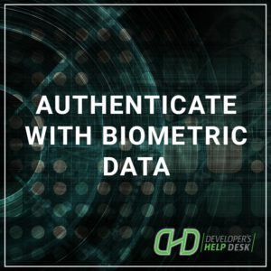 Authenticate with Biometric Data