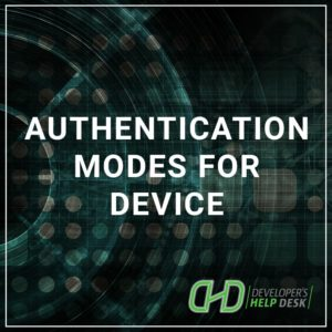 Authentication Modes for Device