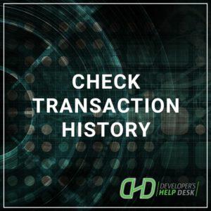 Check Transaction History