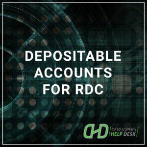 Depositable Accounts for RDC