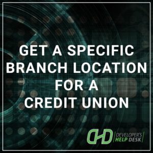 Get a Full List of Branch Locations for a Credit Union
