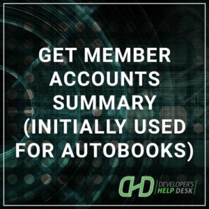 Get Member Accounts Summary (Initially Used for AutoBooks)