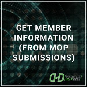 Get Member Information from MOP Submissions
