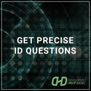 Get PreciseID Questions
