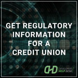 Get regulatory information for a Credit Union