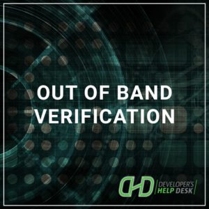 Out of Band Verification