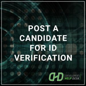 Post a Candidate for ID Verification