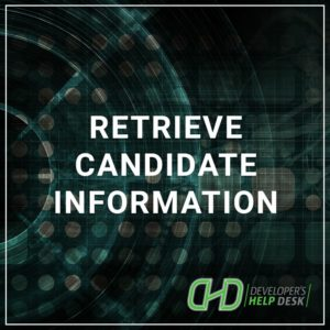 Retrieve Candidate Information