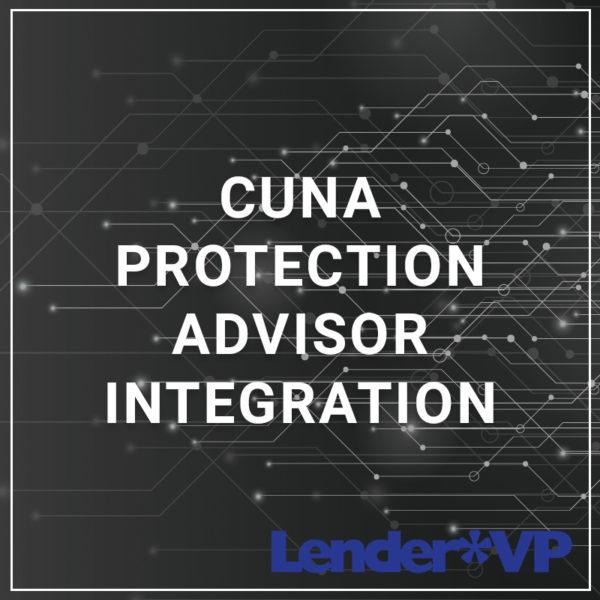 CUNA Protection Advisor Integration