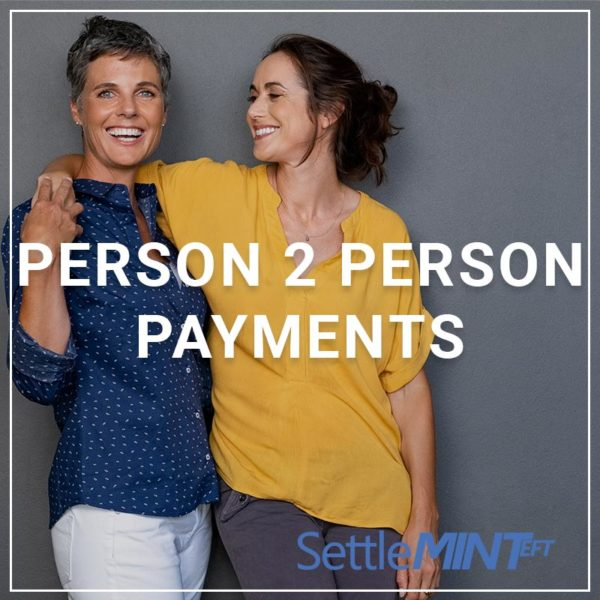 Person to Person Payments