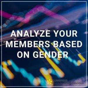 Analyze Members Based on Gender
