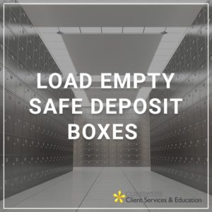 Load Empty Safe Deposit Boxes