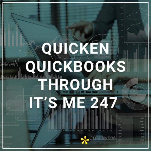 Quicken Quickbooks through It's Me 247