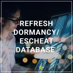 Refresh Dormancy/Escheats Database