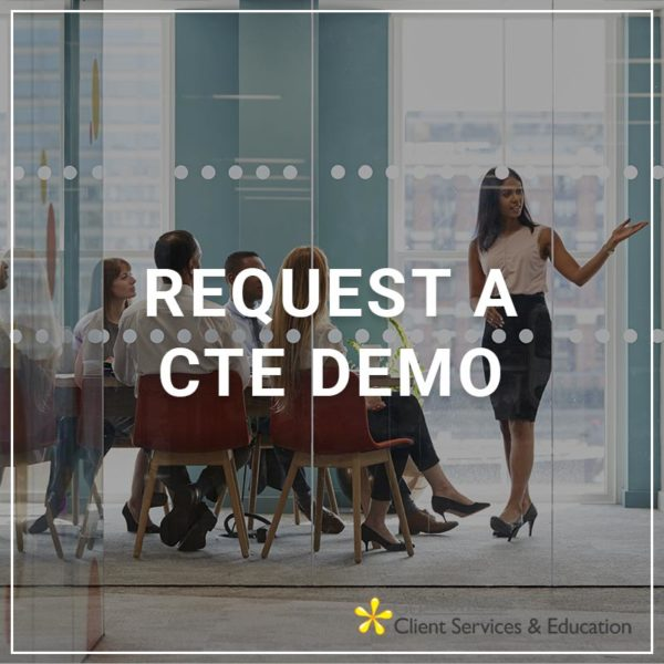 Request a CTE Demo