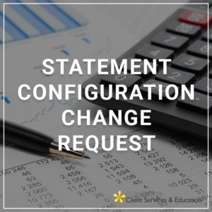 Statement Configuration Change Request