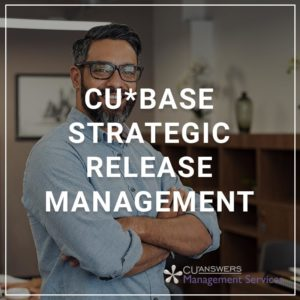 CU*BASE Strategic Release Management
