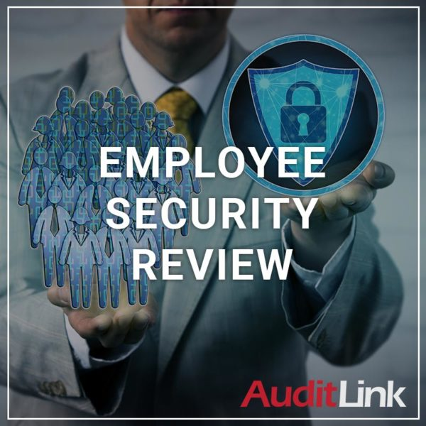 Employee Security Review