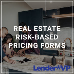 Real Estate Risk Based Pricing Forms
