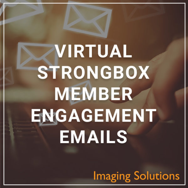 Virtual Strongbox Member Engagement Emails