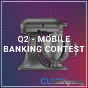 Q2 - mobile Banking Contest