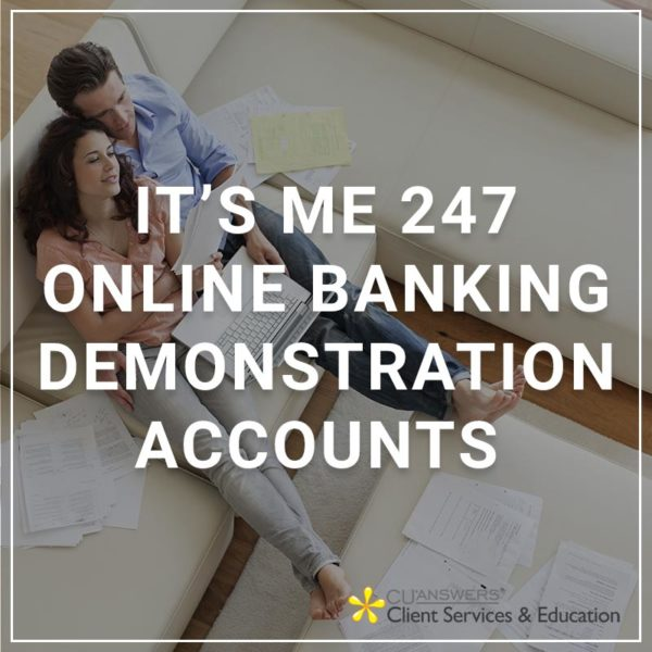 >It's Me 247 Online Banking Demonstration Accounts