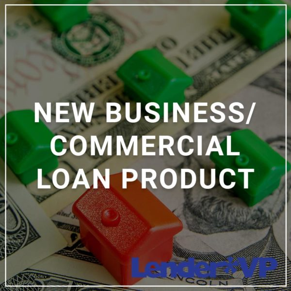 New Business/commercial loan product