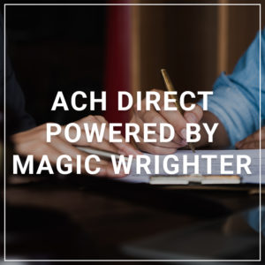 ACH Direct Powered by Magic Wrighter