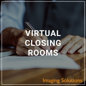 Virtual Closing Rooms