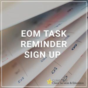 EOM Task Reminder Sign Up