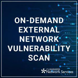 On-Demand External Network Vulnerability Scan