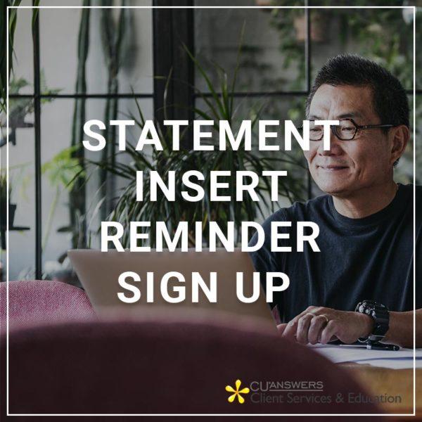 Statement Insert Reminder Set Up